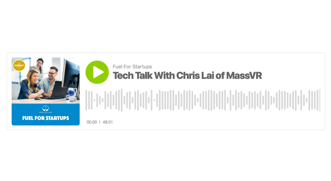 Fuel For Startups: Tech Talk With Chris Lai Of MassVR