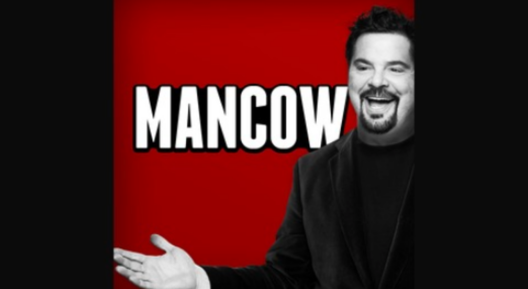 The Mancow Show – 1hr 52mins 40sec Into Podcast